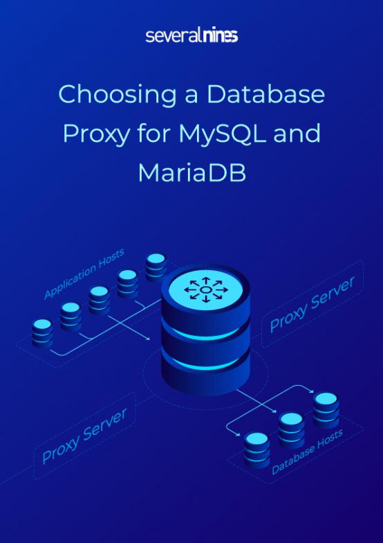 Choosing a Database Proxy for MySQL and MariaDB | Severalnines